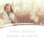Zakaz rzucania poetów na trawnik