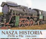 Nasza Historia ZNTK w Pile