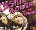 JESTEM BOGIEM - EPIZODY