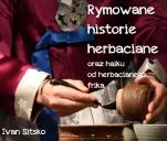 Rymowane historie herbaciane - tomik poezji o herbacie