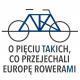 O pięciu takich co przejechali Europę rowerami